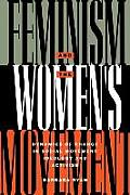 Feminism & the Womens Movement Dynamics of Change in Social Movement Ideology & Activism