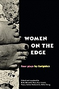 Women on the Edge : 4 Plays By Euripides (99 Edition)
