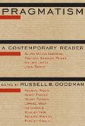Pragmatism A Contemporary Reader