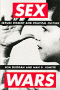 Sex Wars: Sexual Dissent and Political Culture