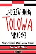Understanding Tolowa Histories: Western Hegemonies and Native American Responses