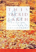 This Sacred Earth : Religion, Nature, and Environment (96 - Old Edition) Cover