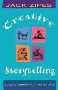 Creative Storytelling Building Community Changing Lives
