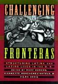 Challenging Fronteras: Structuring Latina and Latino Lives in the U.S.