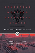 Dangerous Weapons, Desperate States