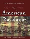 Historical Atlas of the American Revolution