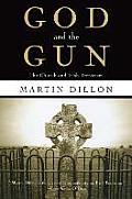 God and the Gun: The Church and Irish Terrorism