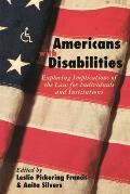 Americans with Disabilities Exploring Inplications of the Law for Institutions & Individuals
