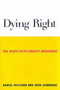 Dying Right The Death with Dignity Movement