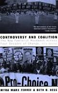 Controversy & Coalition The New Feminist Movement Across Four Decades of Change