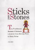 Sticks & Stones The Troublesome Success of Childrens Literature from Slovenly Peter to Harry Potter