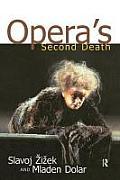 Opera's Second Death