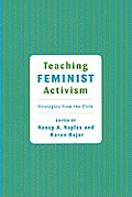 Teaching Feminist Activism: Strategies from the Field
