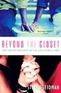 Beyond the Closet The Transformation of Gay & Lesbian Life