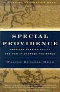 Special Providence American Foreign Policy & How It Changed the World