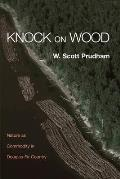 Knock on Wood: Nature as Commodity in Douglas-Fir Country