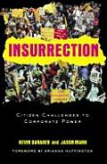 Insurrection: The Citizen Challenge to Corporate Power Cover