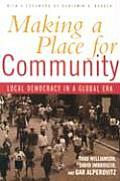 Making A Place For Community Local Democ