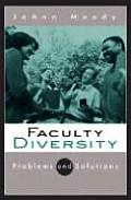 Faculty Diversity Problems & Solutions