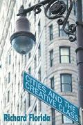 Cities & The Creative Class