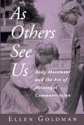 As Others See Us: Body Movement...