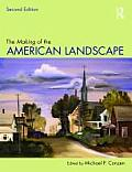 Making of the American Landscape (2ND 10 Edition)