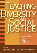 Teaching for Diversity and Social Justice, Second Edition with CDROM