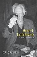 Henri Lefebvre: A Critical Introduction
