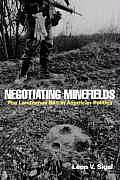 Negotiating Minefields: The Landmines Ban in American Politics