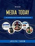 Media Today: an Introduction To Mass Communication - With DVD (3RD 09 - Old Edition)