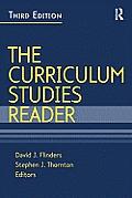 Curriculum Studies Reader (3RD 09 - Old Edition)