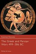 The Greek and Persian Wars, 499-386 B.C Cover