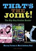 Thats the Joint The Hip Hop Studies Reader