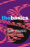 Folk Music The Basics