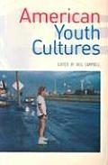 American Youth Cultures