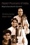Master Musicians of India: Hereditary Sarangi Players Speak