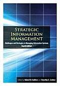 Strategic Information Management: Challenges and Strategies in Managing Information Systems (4TH 09 Edition)