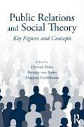 Public Relations and Social Theory (09 Edition)