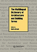 The Multilingual Dictionary of Architecture & Building Terms