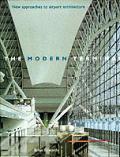Modern Terminal New Approaches To Airpor