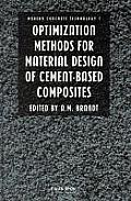 Optimization Methods for Material Design of Cement-Based Composits