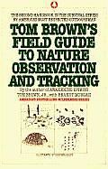 Tom Brown's Field Guide to Nature Observation and Tracking Cover