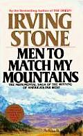 Men to Match My Mountains The Opening of the Far West 1840 1900