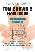 Tom Browns Field Guide To Wilderness Survival Cover