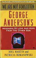 We Are Not Forgotten George Andersons