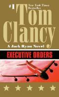 Executive Orders (Jack Ryan Novels)