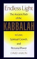 Endless Light The Ancient Path of Kabbalah