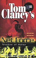 Tom Clancys Net Force Shadow Of Honor