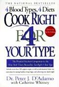 Cook Right 4 Your Type: The Practical Kitchen Companion to Eat Right 4 Your Type Cover