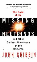 Case Of The Missing Neutrinos & Other Cu
